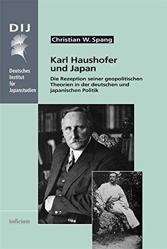 9783862050406: Karl Haushofer und Japan: Die Rezeption seiner geopolitischen Theorien in der deutschen und japanischen Politik