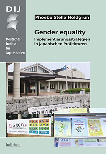 9783862050420: Gender equality: Implementierungsstrategien in japanischen Pr�fekturen