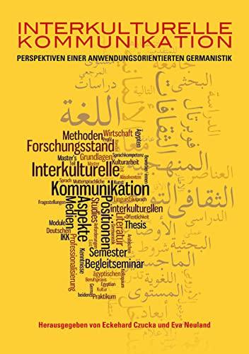 Interkulturelle Kommunikation: Eckehard Czucka
