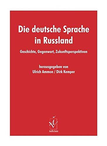 Die deutsche Sprache in Russland: Ulrich Ammon