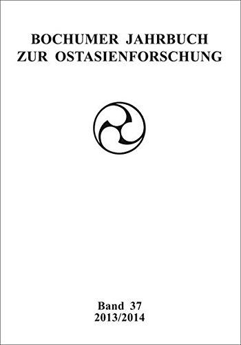 Bochumer Jahrbuch zur Ostasienforschung: Fakultät für Ostasienwissenschaften der Ruhr-Universität ...