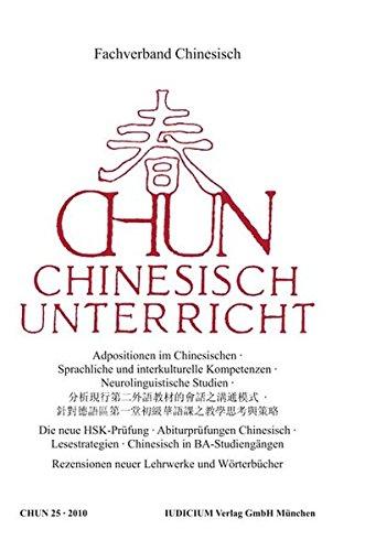 CHUN: Chinesisch-Unterricht Band 25 /2010