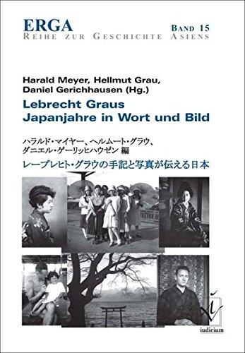 Lebrecht Graus Japanjahre in Wort und Bild: Meyer Harald, Grau