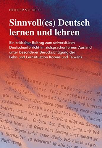 Sinnvoll(es) Deutsch lernen und lehren: Holger Steidele
