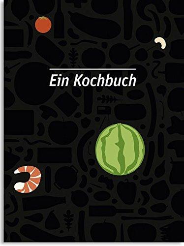 9783862061587: Ein Kochbuch
