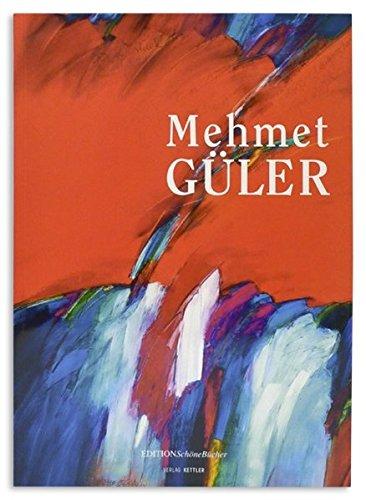Mehmet Güler - Edition Schöne Bücher: Mehmet G�ler