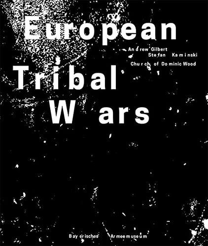 9783862065066: European Tribal Wars