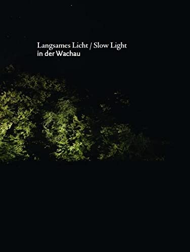 9783862065097: Langsames Licht / Slow Light: In der Wachau
