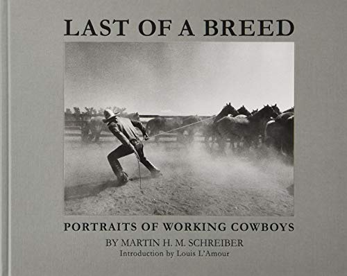 9783862065301: Last of a Breed: Portraits of Working Cowboys