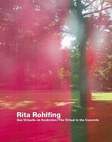 9783862065431: Rita Rohlfing: Das Virtuelle im Konkreten /The Virtual in the Concrete
