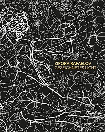 9783862065615: Gezeichnetes Licht: Zipra Rafaelov