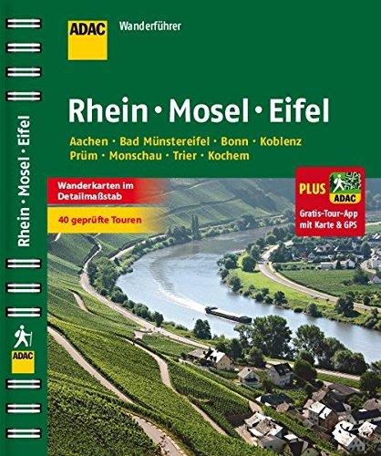 9783862071883: ADAC Wanderf�hrer Rhein Mosel Eifel plus Gratis Tour App: Aachen / Bad M�nstereifel / Bonn / Koblenz / Pr�m / Monschau / Trier / Cochem
