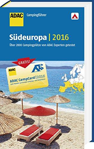 9783862071906: ADAC Campingführer Südeuropa 2016