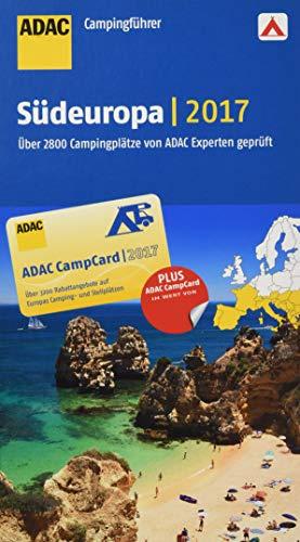 9783862072064: ADAC Campingführer Südeuropa 2017: Über 2800 Campingplätze von ADAC Experten geprüft