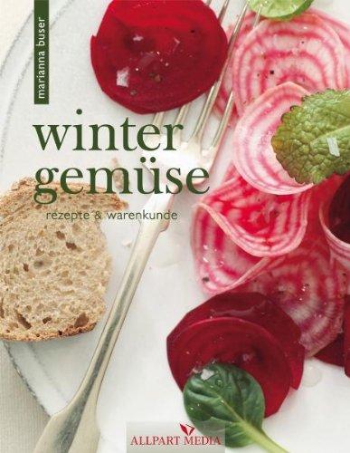 9783862140343: Wintergemüse: Rezepte und Warenkunde