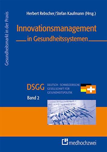Innovationsmanagement in Gesundheitssystemen: Herbert Rebscher