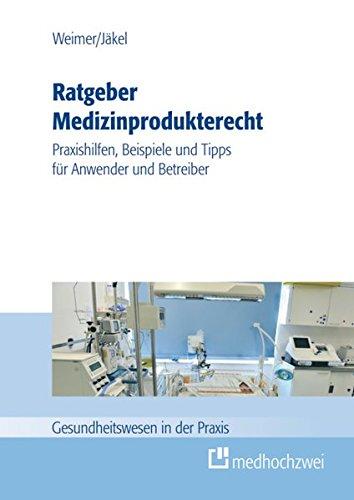 Ratgeber Medizinprodukterecht: Christian Jäckel