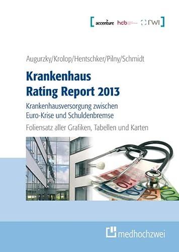 9783862161188: Krankenhaus Rating Report 2013 - Foliensatz CD Schaubilder, Karten, Tabellen: Krankenhausversorgung zwischen Euro-Krise und Schuldenbremse