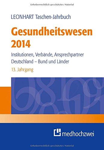 Leonhart Taschen-Jahrbuch Gesundheitswesen 2014: Uwe K. Preusker