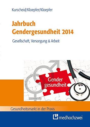 Jahrbuch Gendergesundheit 2014: Clarissa Kurscheid