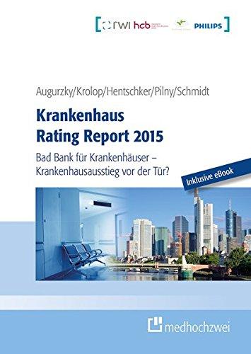 9783862162291: Krankenhaus Rating Report 2015 (Buch + eBook)