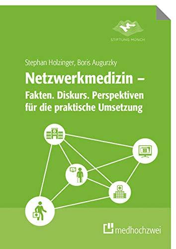 9783862162468: Netzwerkmedizin - Fakten. Diskurs. Perspektiven für die praktische Umsetzung