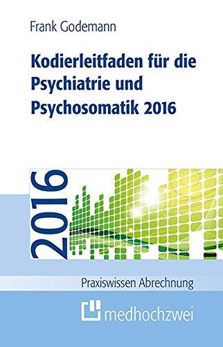 9783862162574: Kodierleitfaden für die Psychiatrie und Psychosomatik 2016