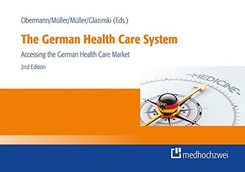 The German Health Care System: Accessing the German Health Care Market: Konrad Obermann, Muller ...