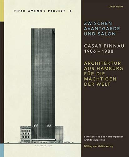 Zwischen Avantgarde und Salon Cäsar Pinnau 1906 - 1988: Ulrich H�hns