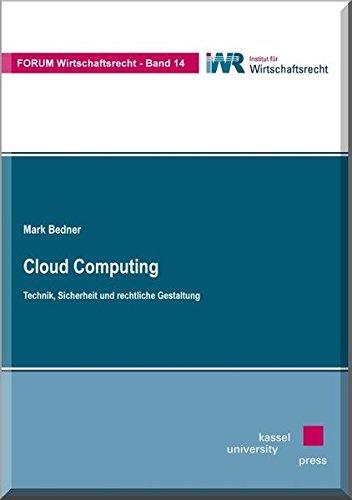 9783862190805: Cloud Computing: Technik, Sicherheit und rechtliche Gestaltung