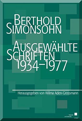 9783862192540: Berthold Simonsohn: Ausgewählte Schriften 1934-1977
