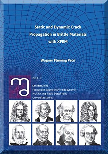 9783862194360: Static and Dynamic Crack Propagation in Brittle Materials with XFEM (Baumechanik / Baudynamik, Band 3)