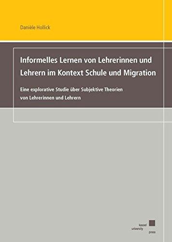 Informelles Lernen von Lehrerinnen und Lehrern im Kontext Schule und Migration: Danièle Hollick