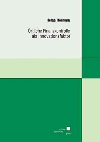 Örtliche Finanzkontrolle als Innovationsfaktor: Helga Hornung