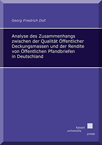 9783862198702: Analyse des Zusammenhangs zwischen der Qualität Öffentlicher Deckungsmassen und der Rendite von Öffentlichen Pfandbriefen in Deutschland