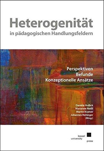 9783862198726: Heterogenität in pädagogischen Handlungsfeldern: Perspektiven. Befunde. Konzeptionelle Ansätze