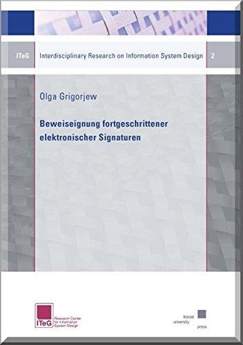 Beweiseignung fortgeschrittener elektronischer Signaturen: Olga Grigorjew