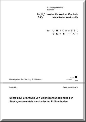 9783862199747: Beitrag zur Ermittlung von Eigenspannungen nahe der Streckgrenze mittels mechanischer Pr�fmethoden