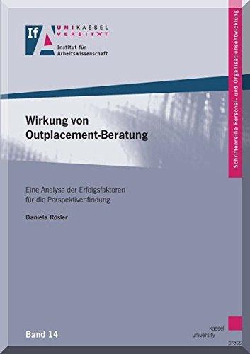 9783862199884: Wirkung von Outplacement-Beratung: Eine Analyse der Erfolgsfaktoren für die Perspektivenfindung