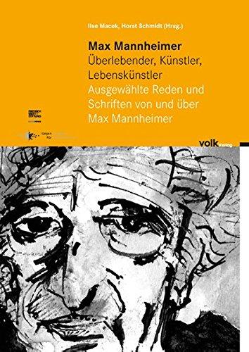 9783862220120: Max Mannheimer - Überlebender, Künstler, Lebenskünstler