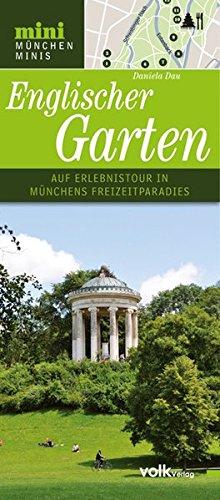 9783862220212: Der Englische Garten: Auf Erlebnistour in Münchens Freizeitparadies