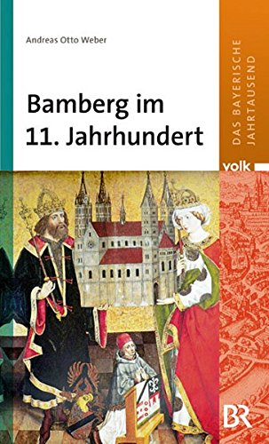9783862220649: Das bayerische Jahrtausend, Band 1: Bamberg im 11. Jahrhundert