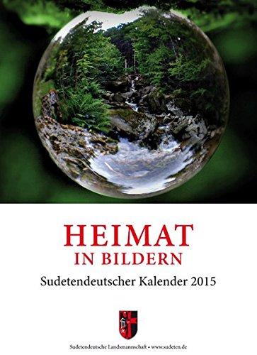 9783862221646: Heimat in Bildern: Sudetendeutscher Kalender 2015