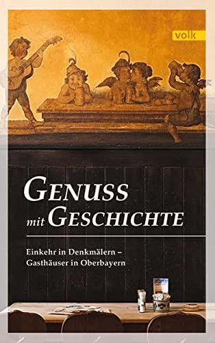 Einkehr in Denkmälern - Gasthäuser in Oberbayern: Pfeil, Mathias /