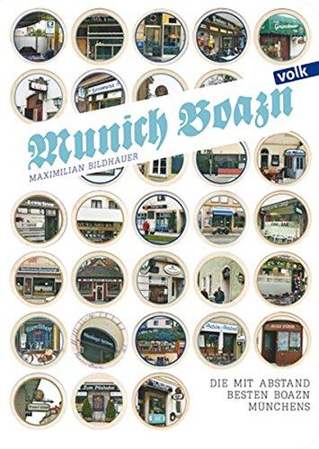 9783862221882: Munich Boazn: Die mit Abstand besten Boazn Münchens