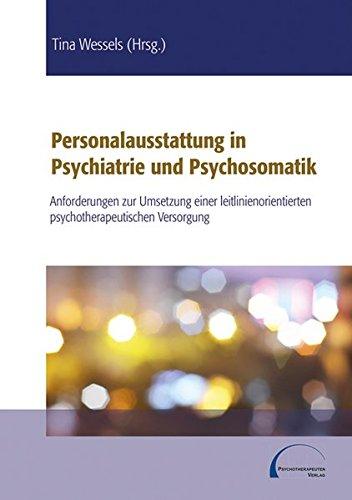 9783862240241: Personalausstattung in Psychiatrie und Psychosomatik: Anforderungen zur Umsetzung einer leitlinienorientierten psychotherapeutischen Versorgung