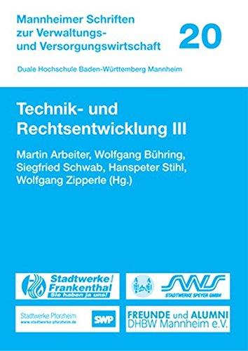 9783862260065: Technik- und Rechtsentwicklung III (Mannheimer Schriften zur Verwaltungs- und Versorgungswirtschaft) (German Edition)