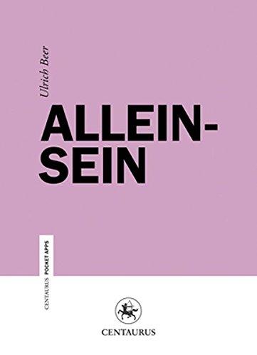 9783862260782: Alleinsein (Centaurus Paper Apps) (German Edition)