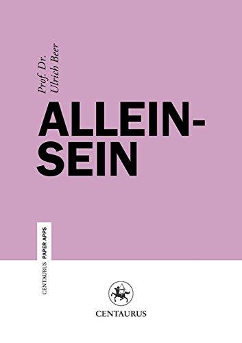 9783862261000: Alleinsein (Centaurus Paper Apps) (German Edition)