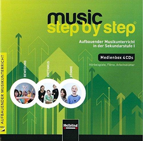 9783862270705: Music Step by Step. Medienbox 4 CDs: Aufbauender Musikunterricht in der Sekundarstufe I. Bewegung - Rhythmus - Stimme. H�rbeispiele, Filme, Arbeitsbl�tter